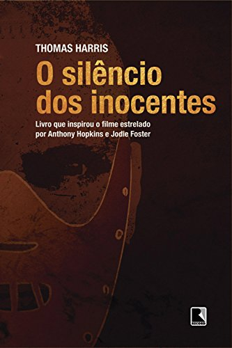 8- O silêncio dos Inocentes Livro - Thomas Harris